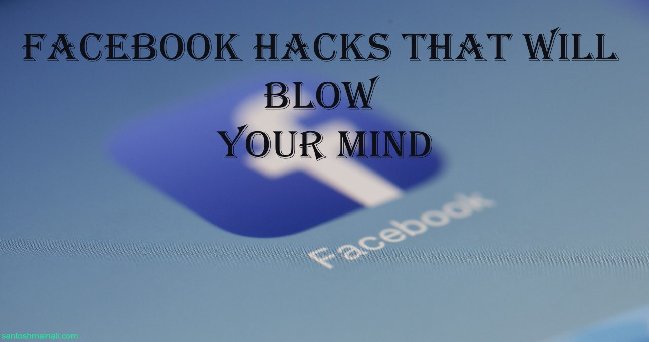 blow your mind,facts that will blow your mind,facts to blow your mind,facebook tricks, facebook tricks in 2018
