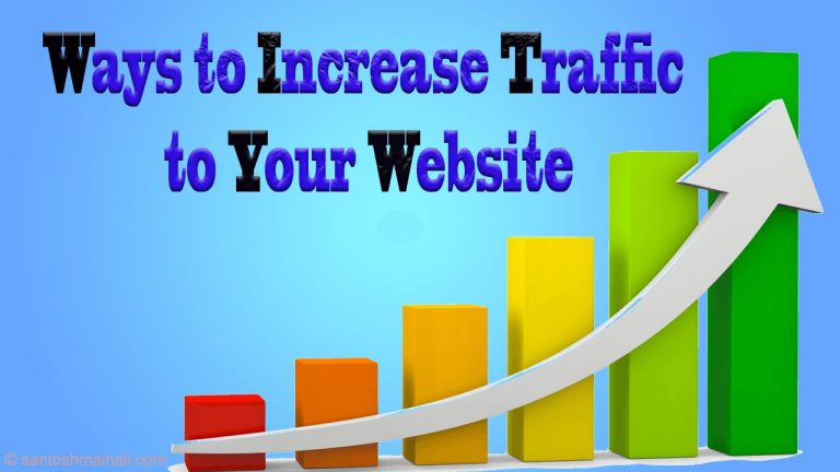 how to get more traffic to your website, how to get traffic to your blog, how to get traffic to your website, how to increase blog traffic, how to increase blog traffic fast, how to increase traffic to your website, how to increase website traffic, increase website traffic, Ways to Increase Blog Traffic to Your Website
