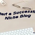 Start a Successful Niche Blog