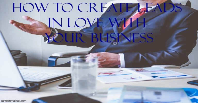 Create Leads in Love with Your Business, how to get leads, how to generate leads for your business, how to grow your email list, how to create facebook ads local business, leads, how to get free leads for my business, how to grow your business, how to grow your business on facebook, how to market your business on facebook, how to create facebook ads convert local business 2020