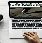 Excellent Benefits of Blogging