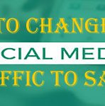 Change Your Social Media Traffic to Sales
