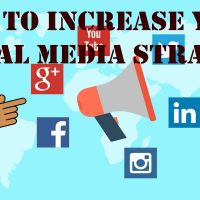 Tips to Increase Your Social Media Strategy