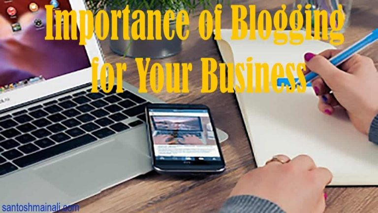 Important of Blogging for Your Business