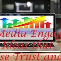Social Media Engagement Ideas that Increase Trust and Sales