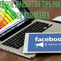 Best Facebook Marketing Tips for Grow Up Your Businesses