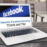Fantastic Facebook Marketing Tricks and Tips