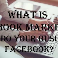 What is Facebook Marketing? How to do your business on Facebook?
