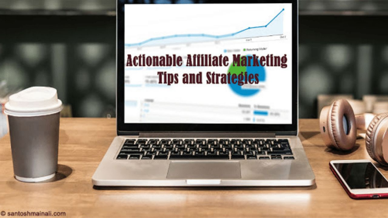 Affiliate Marketing Tips and Strategies