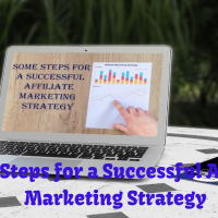 Some Steps for a Successful Affiliate Marketing Strategy