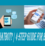 What is Chatbot? | 4-Step Guide for Beginners