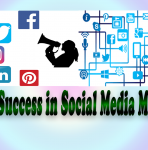 How to Success in Social Media Marketing