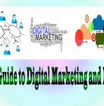 Ultimate Guide to Digital Marketing and Its Future