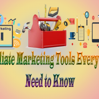 Best Affiliate Marketing Tools Every Marketer Need to Know