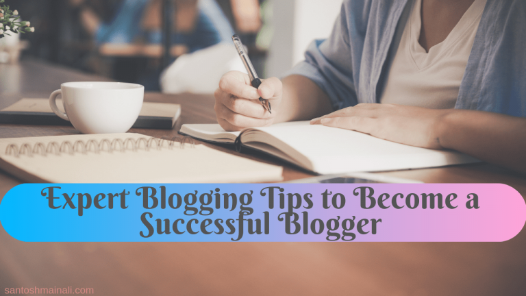 blogging tips, how to become a successful blogger, how to start a blog, best blogging tips from experts 2019, blogging tips from experts, how to succeed as a blogger