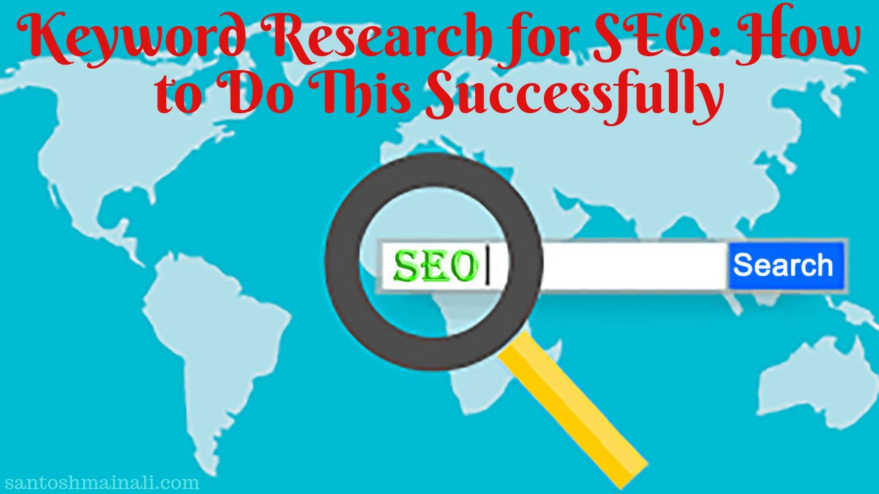 keyword research for SEO, keyword research 2020, how to do keyword research for SEO, how to do a keyword research list for SEO