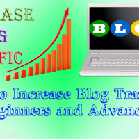 Ways to Increase Blog Traffic for Beginners and Advanced