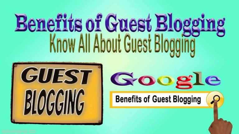Benefits of Guest Blogging, guest blogging, guest blogging opportunities, what are the benefits of guest blogging, what is guest blogging, blogging tips, guest blogging strategies