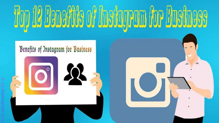 Instagram for business, Instagram business, Instagram marketing, benefits of Instagram business account, Instagram for business 2019, Instagram marketing tips