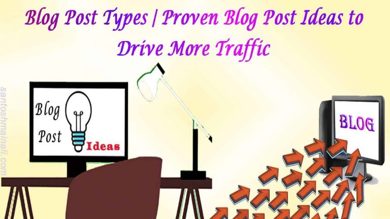 Blog post Ideas, Types of Blog Posts, Blogpost Ideas, Bloggers, Blogging tips, Types of Posts for Blog.