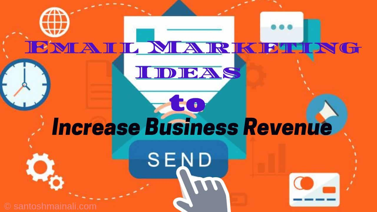 Email Marketing Ideas, Email Marketing Tips, Email Marketing campaigns, Great email marketing ideas