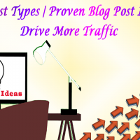 Blog Post Types | Proven Blog Post Ideas to Drive More Traffic