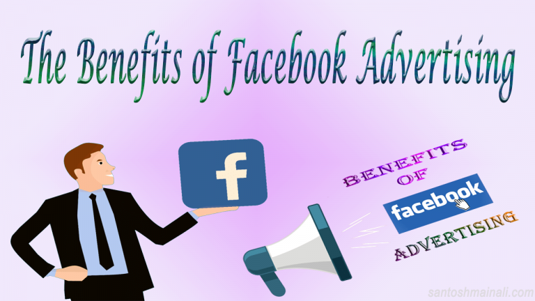benefits of Facebook advertising, Facebook advertising, Facebook advertising tips and strategies, Facebook advertising 2019, benefits of Facebook advertising for your business, real benefits of Facebook advertising