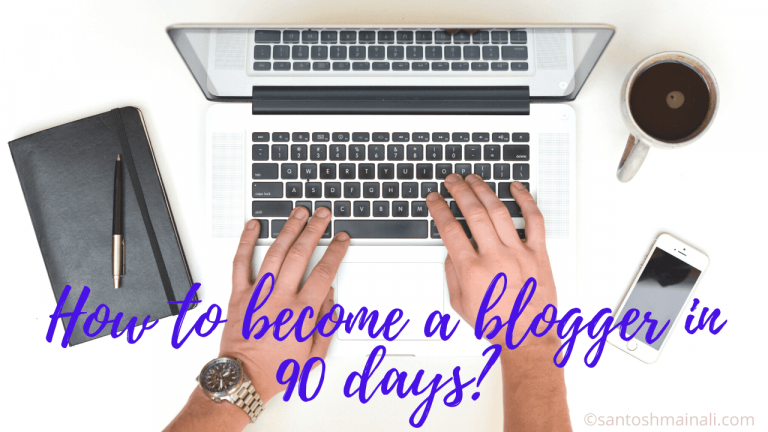 how to become a blogger, how to become a blogger and earn, how to become a blogger in 90 days, how to become a successful blogger